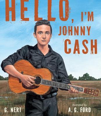 Hello, I'm Johnny Cash By Neri, G./ Ford, A. G. (ILT)