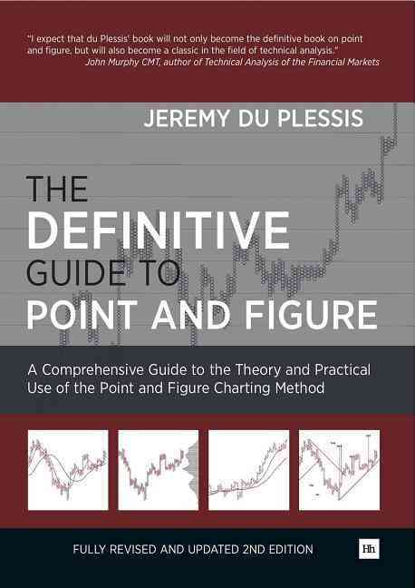 The Definitive Guide to Point and Figure By Du Plessis, Jeremy
