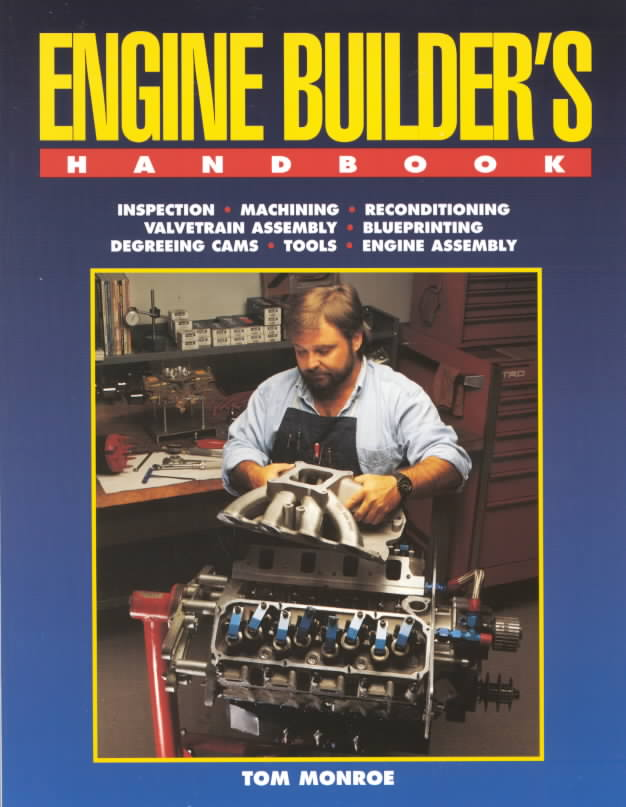 Engine Builder's Handbook By Monroe, Tom